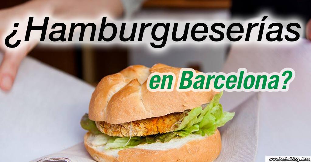 El auge de las hamburgueserías en Barcelona